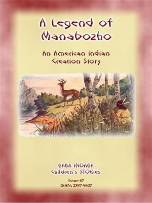 cover image of A LEGEND OF MANABOZHO--A Native American Creation Legend